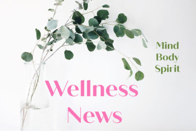 Sign up for Wellness News