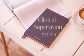 Clinical Supervision Series