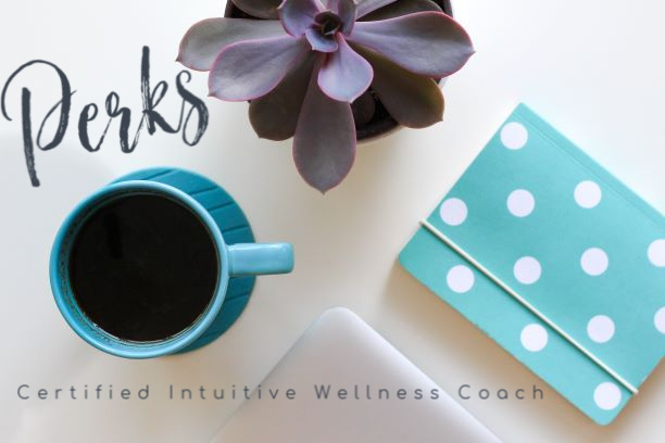 Certified Intuitive Wellness Coach Perks